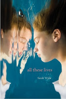 all these lives, sarah wylie