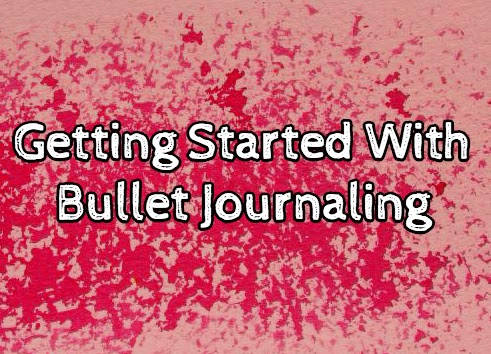 Getting Things Done with Bullet Journaling