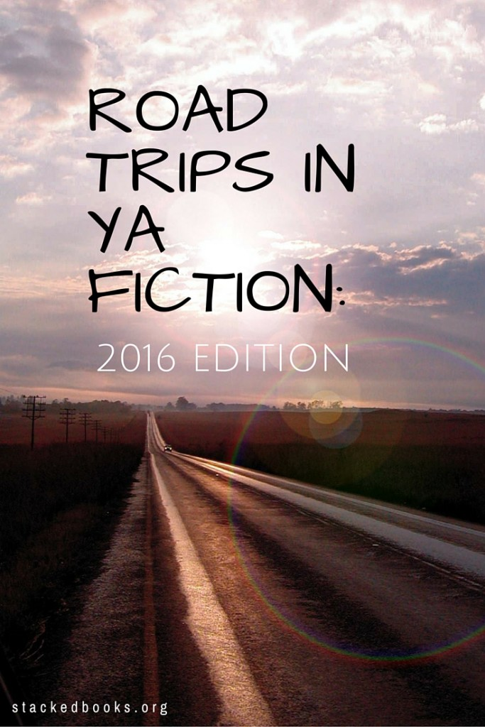2016 YA Road Trip Books