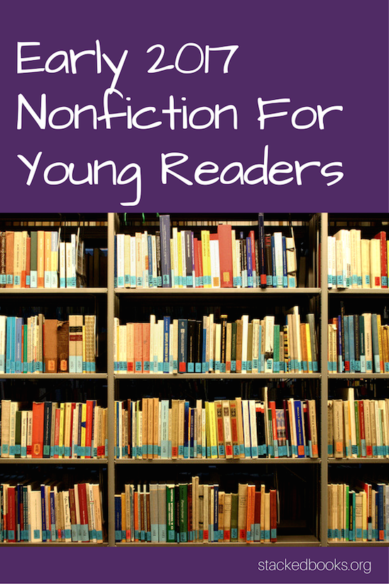 early-2017-nonfiction-for-young-readers