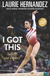 i-got-this-to-gold-and-beyond-by-laurie-hernandez-january-24