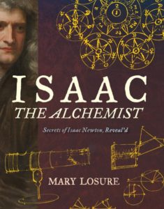 isaac-the-alchemist-secrets-of-isaac-newton-reveald-by-mary-losure