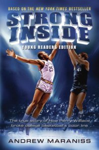 strong-inside-young-readers-edition-the-true-story-of-how-perry-wallace-broke-college-basketballs-color-line-by-andrew-maraniss-december-20
