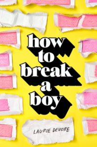 how-to-break-a-boy-by-laurie-devore