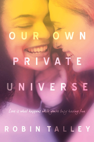 our-own-private-universe-by-robin-talley