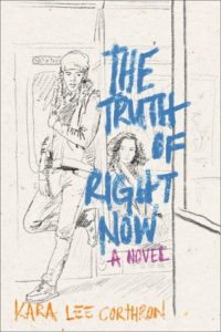 the-truth-of-right-now-by-kara-lee-corthron