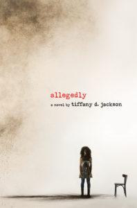 Allegedly by Tiffany D Jackson Book Cover
