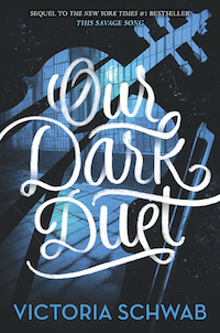 Our Dark Duet by Victoria Schwab