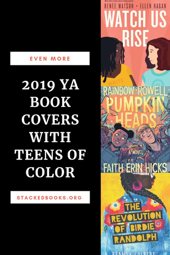 Even More 2019 YA Books With Teens Of Color On The Cover