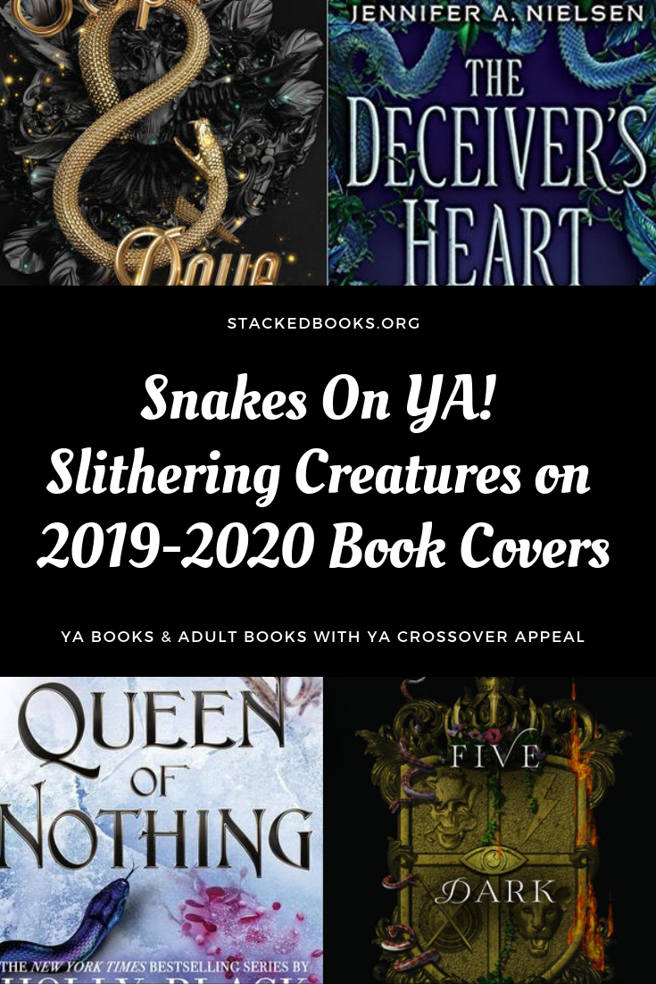 Snakes on YA: A Cover Trend for YA Books (& Adult Titles, Too!)